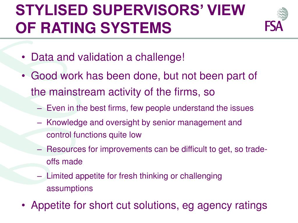 STYLISED SUPERVISORS' VIEW OF RATING SYSTEMS
