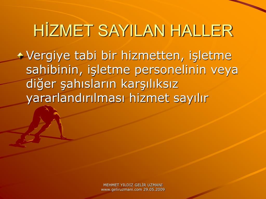 HZMET SAYILAN HALLER
