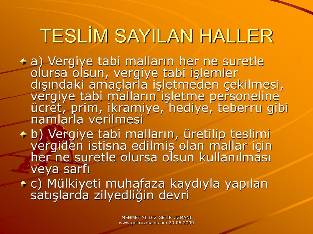 TESLM SAYILAN HALLER