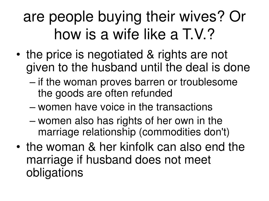 are people buying their wives? Or how is a wife like a T.V.?