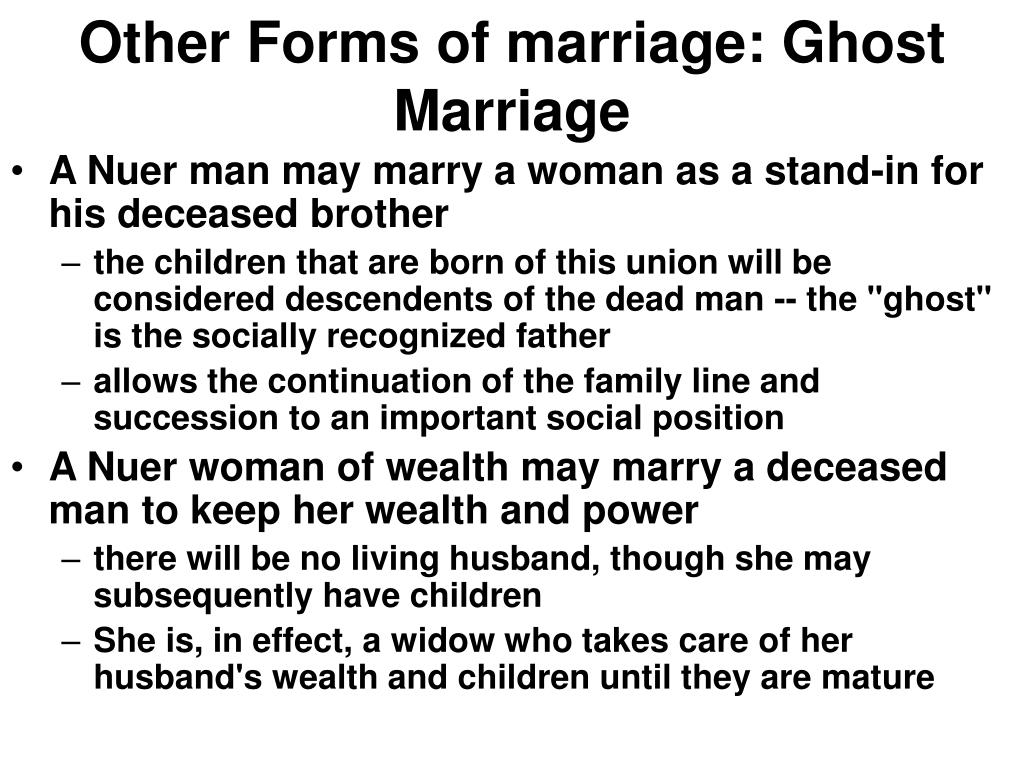 Other Forms of marriage: Ghost Marriage