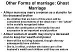 other forms of marriage ghost marriage