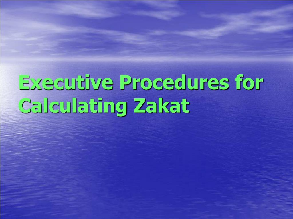 Executive Procedures for Calculating Zakat