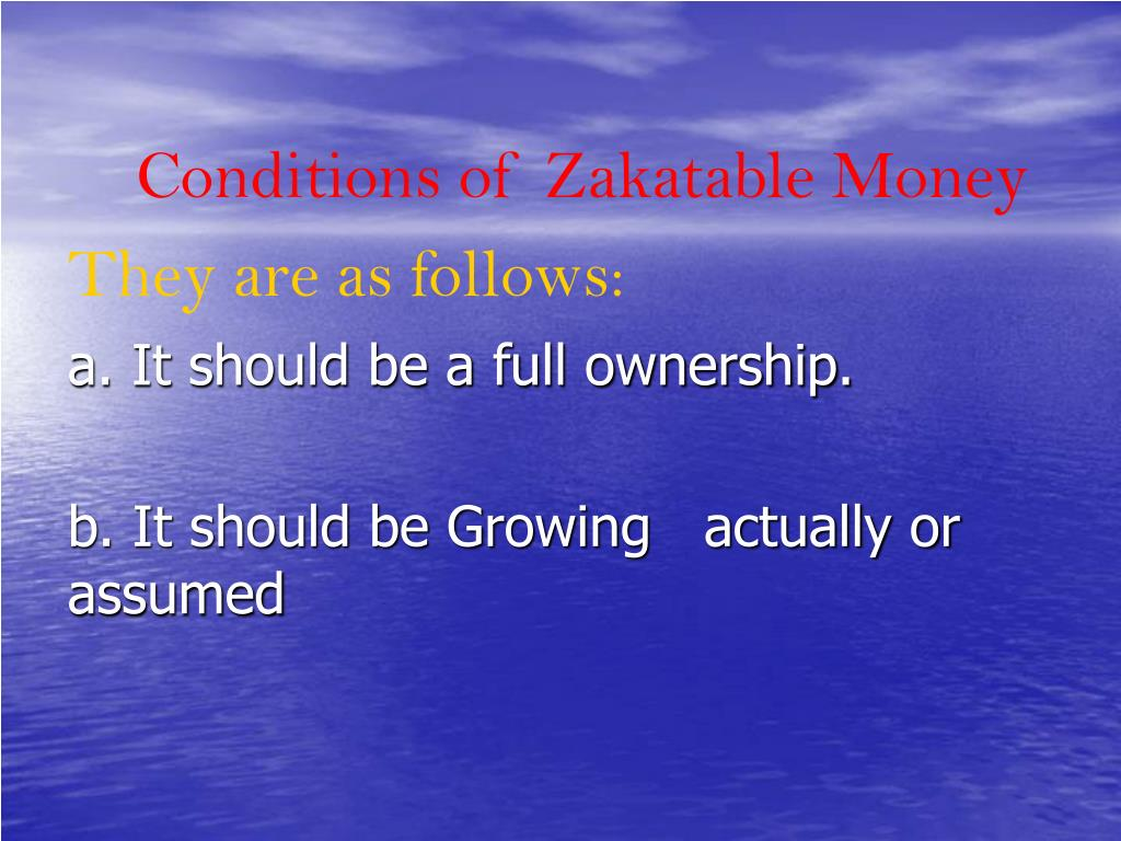 Conditions of Zakatable Money