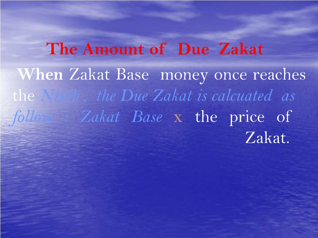 The Amount of  Due  Zakat