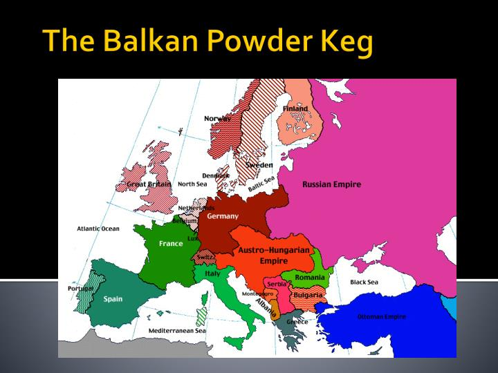a description of the balkan region considered the powder keg of europe Why were the balkans called a powder keg how were the countries of europe aligned at the europe, especially in che balkan region, and overseas as.