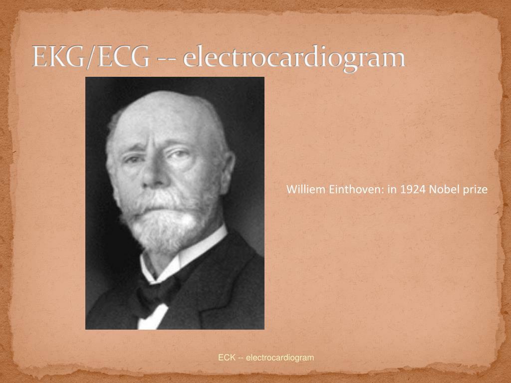 EKG/ECG -- electrocardiogram