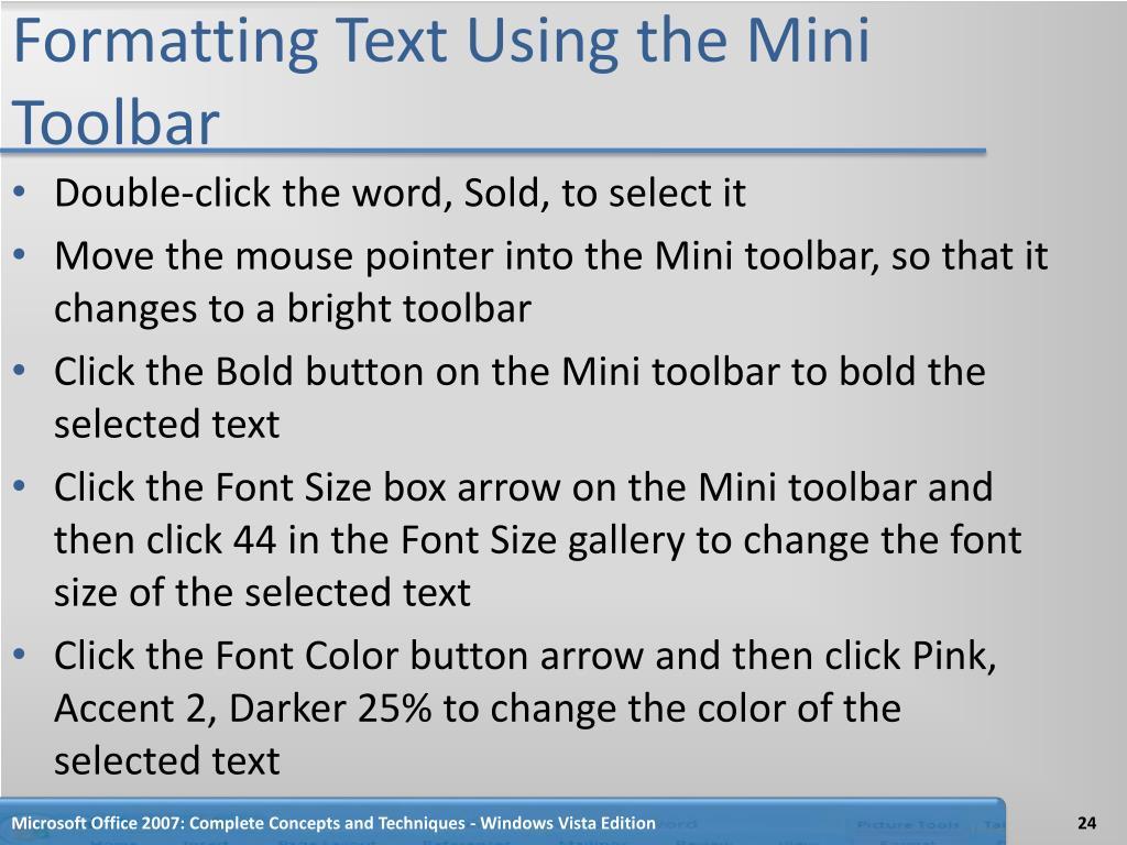Formatting Text Using the Mini Toolbar