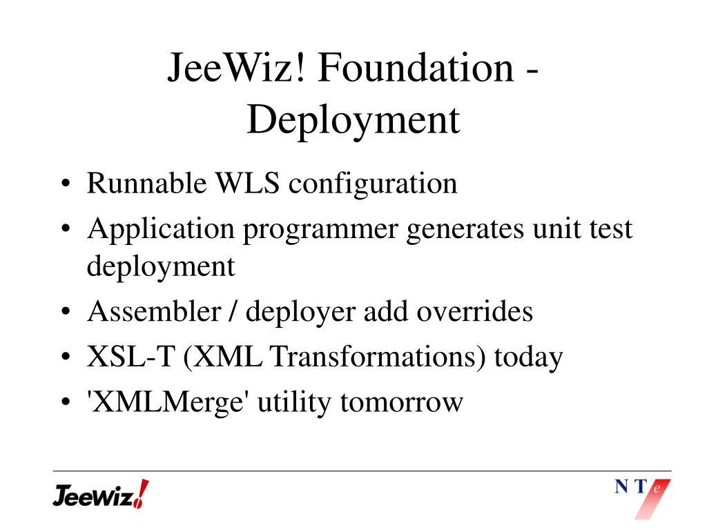 JeeWiz! Foundation - Deployment