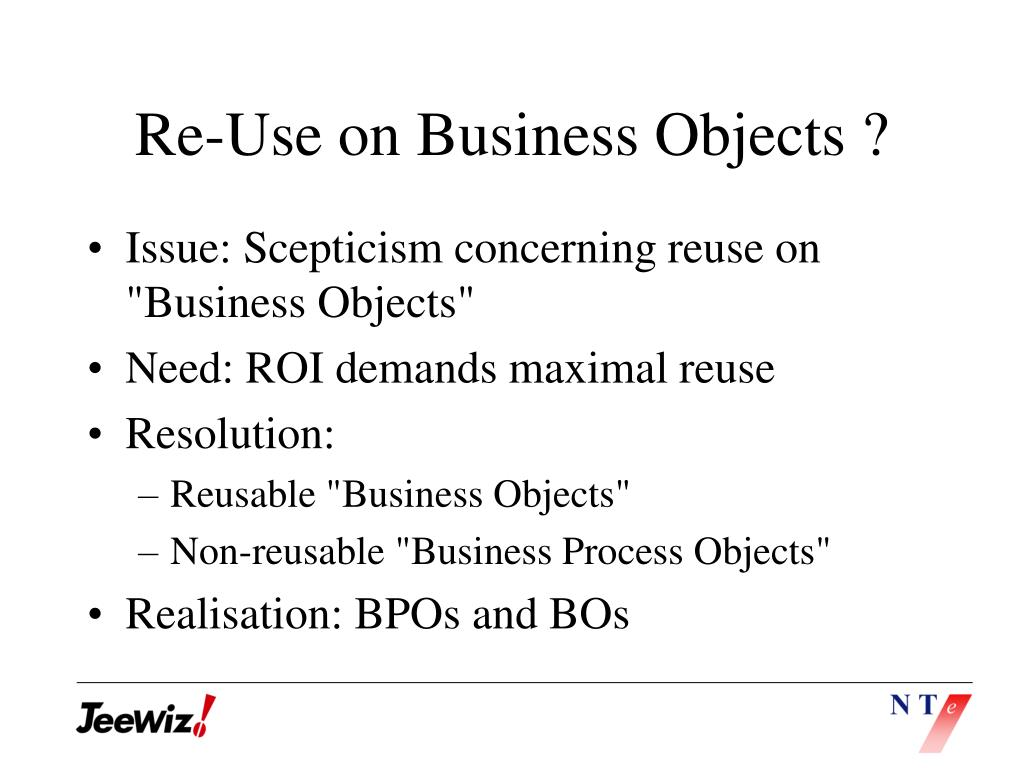 Re-Use on Business Objects ?
