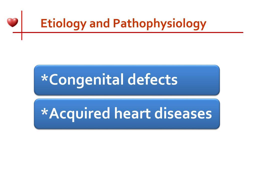 Etiology and Pathophysiology