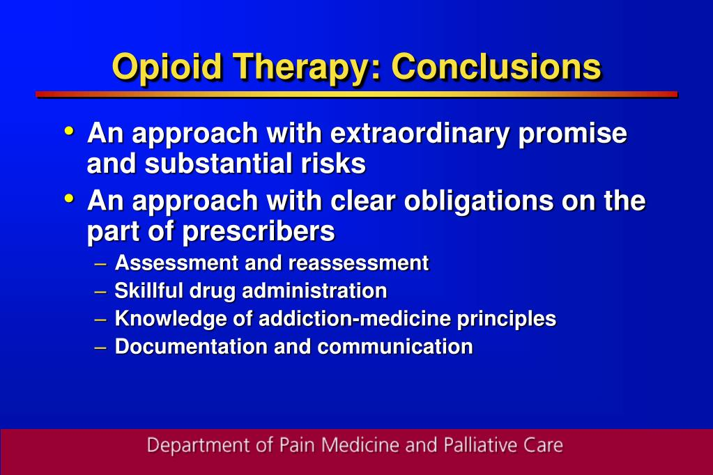 Opioid Therapy: Conclusions