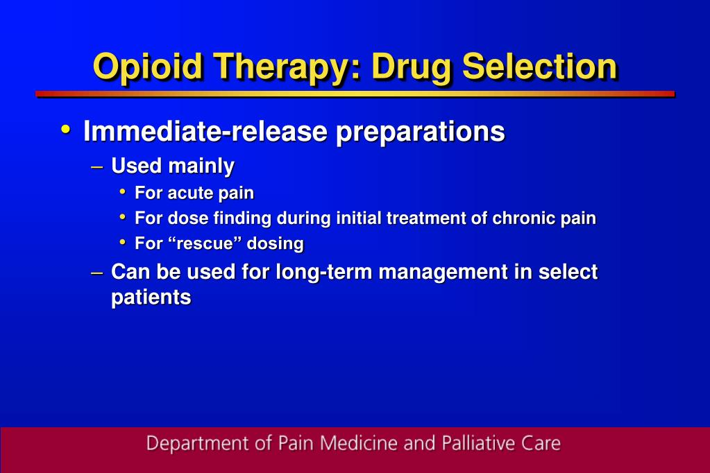 Opioid Therapy: Drug Selection