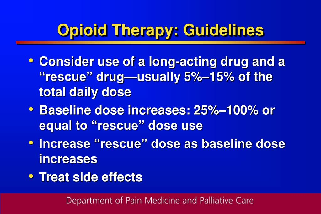 Opioid Therapy: Guidelines