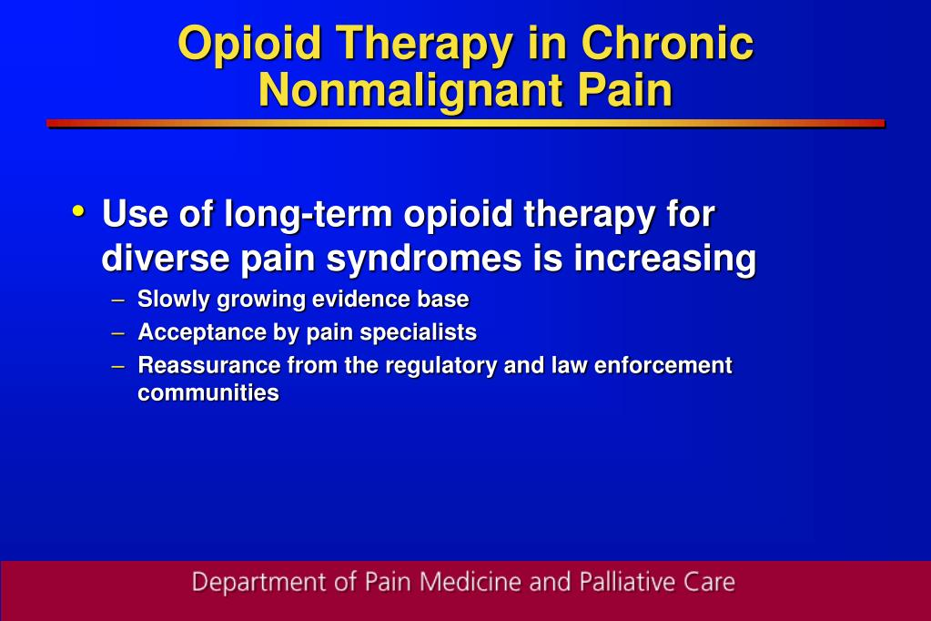 Opioid Therapy in Chronic