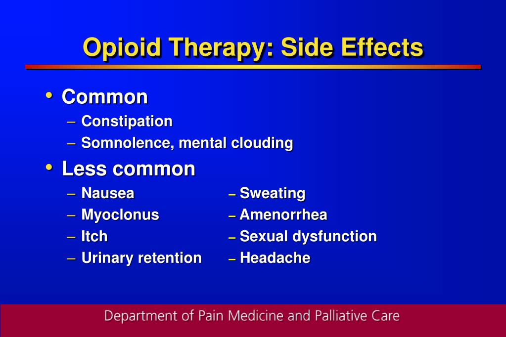 Opioid Therapy: Side Effects