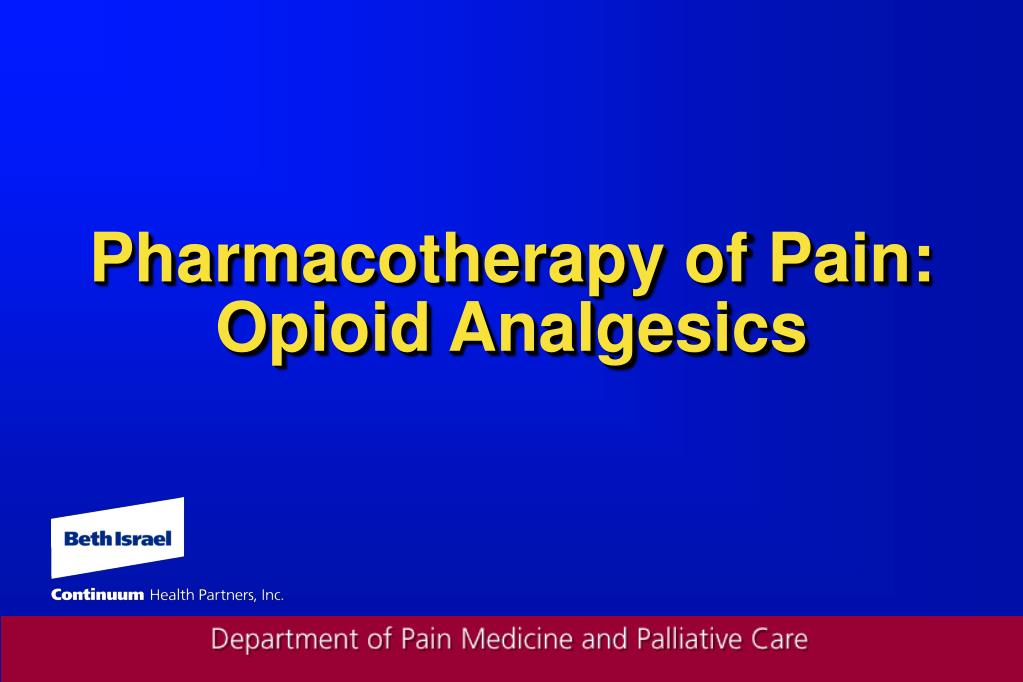 Pharmacotherapy of Pain: Opioid Analgesics