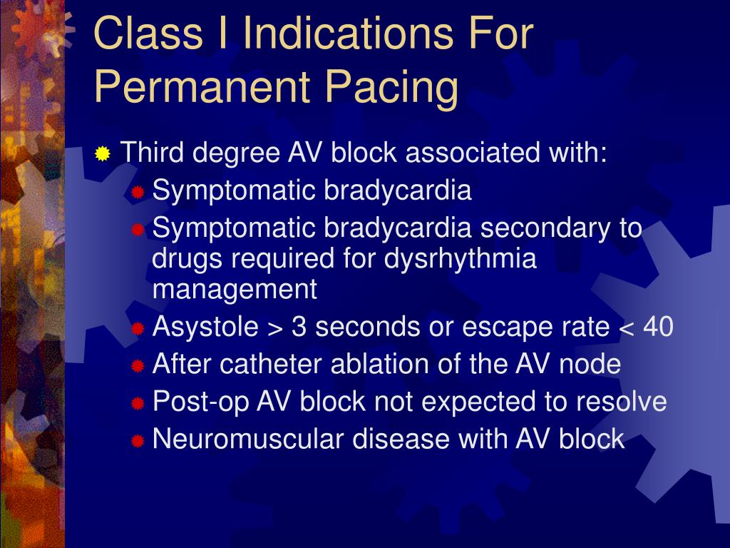 Class I Indications For Permanent Pacing