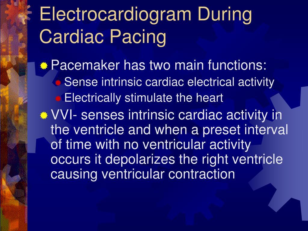 Electrocardiogram During Cardiac Pacing