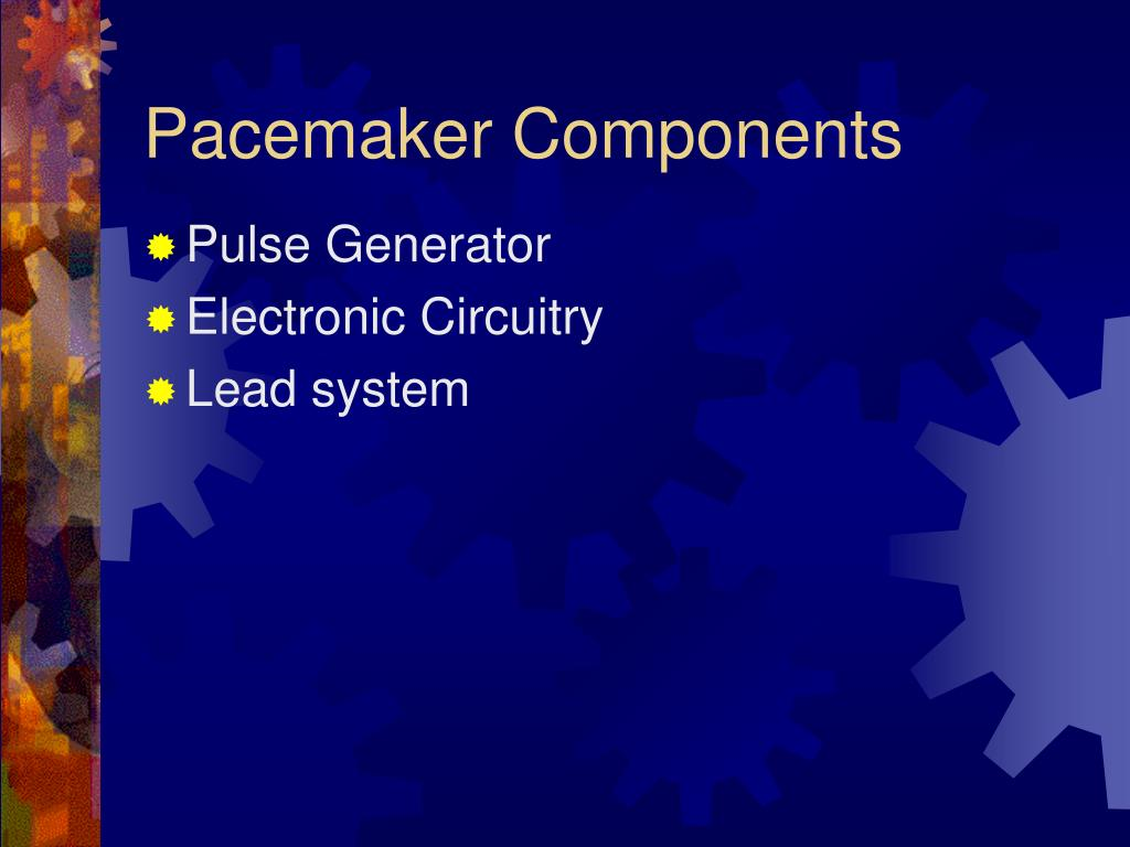 Pacemaker Components