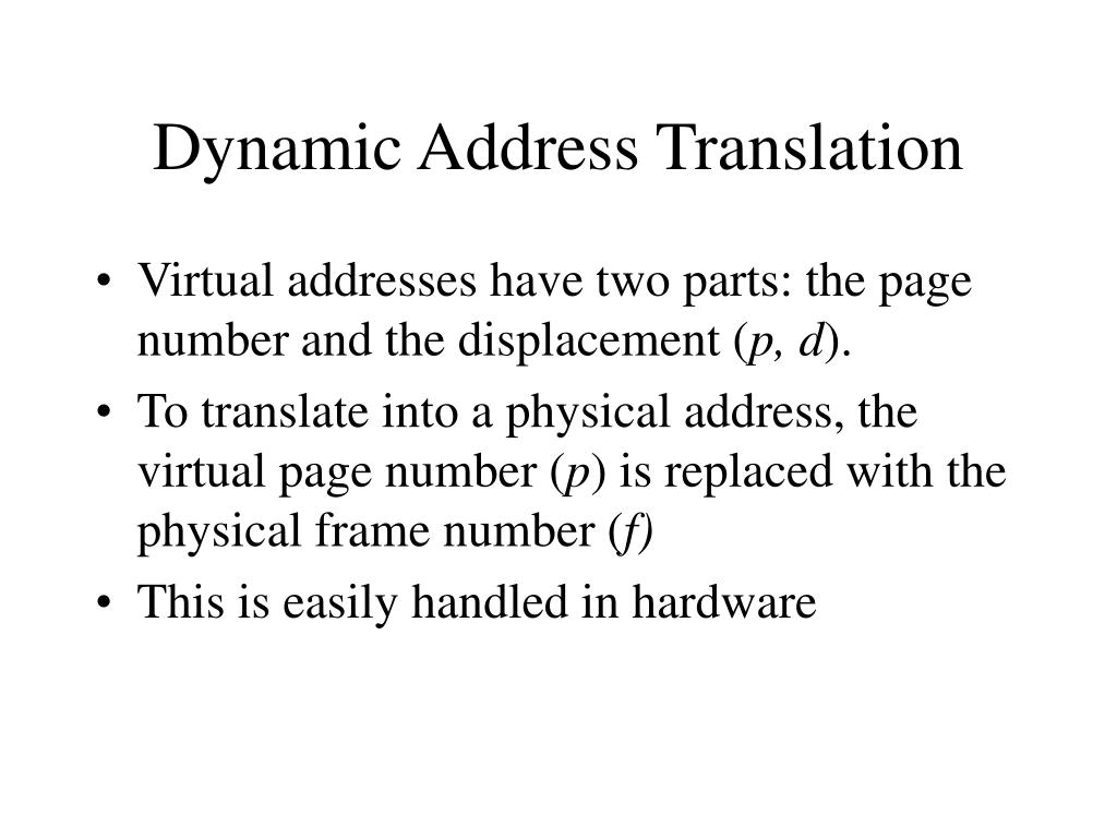 Dynamic Address Translation