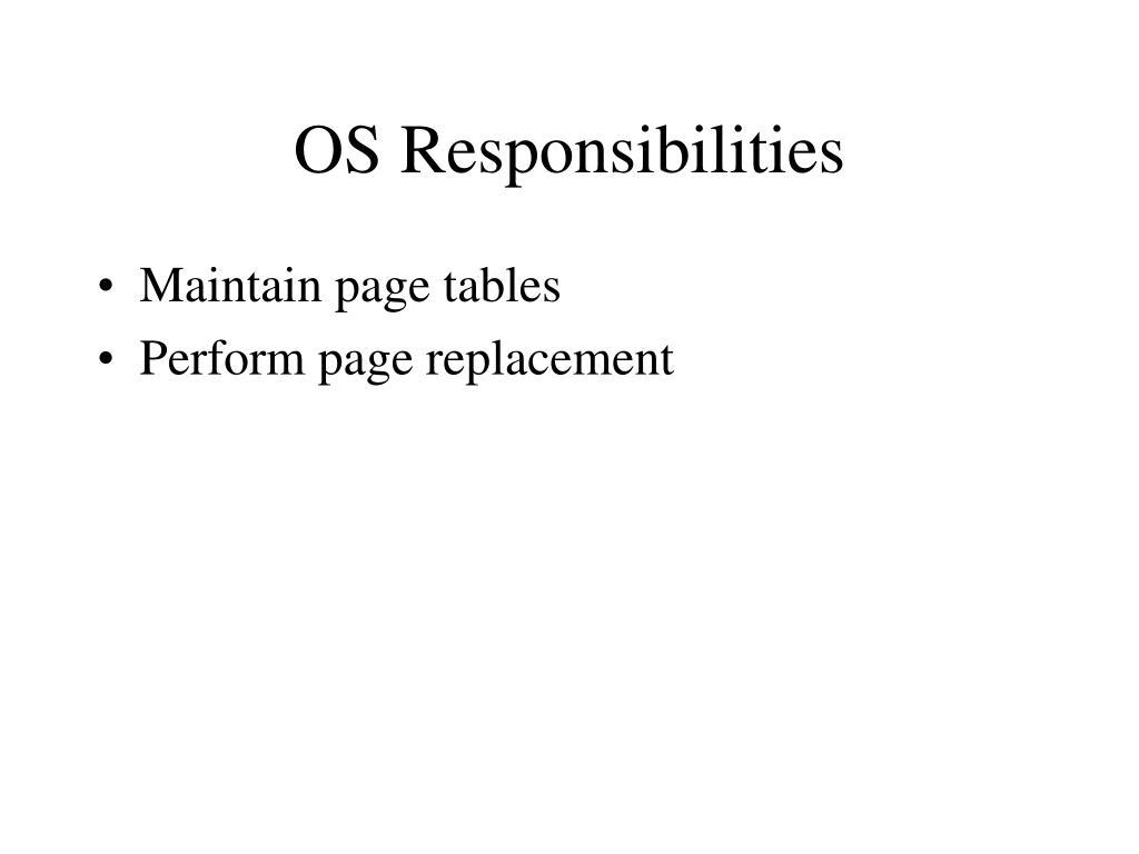 OS Responsibilities