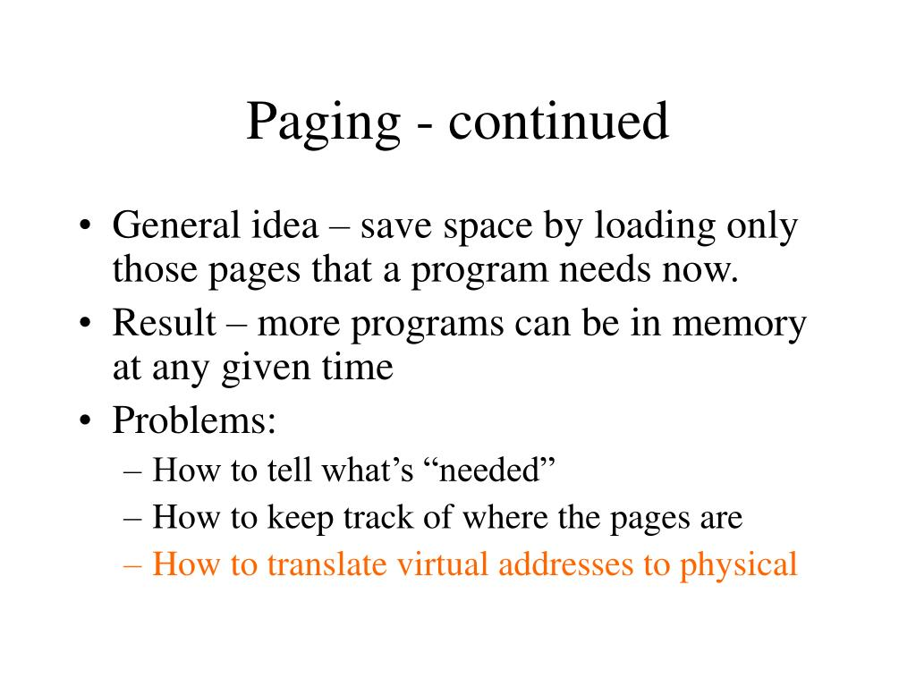 Paging - continued