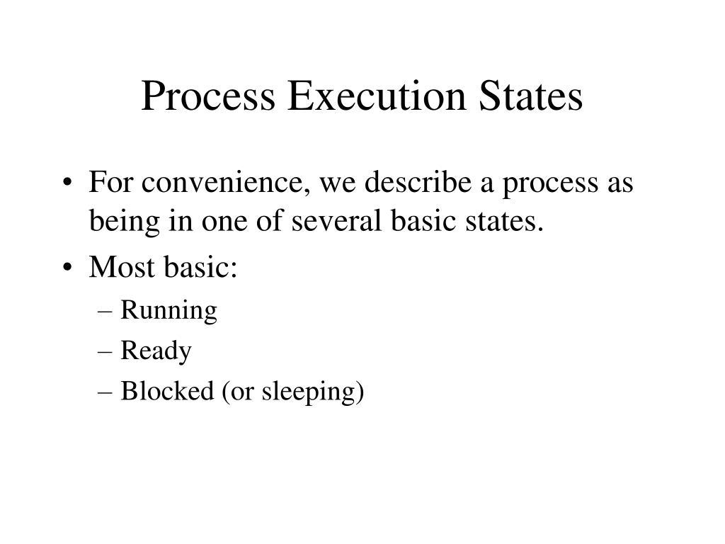 Process Execution States
