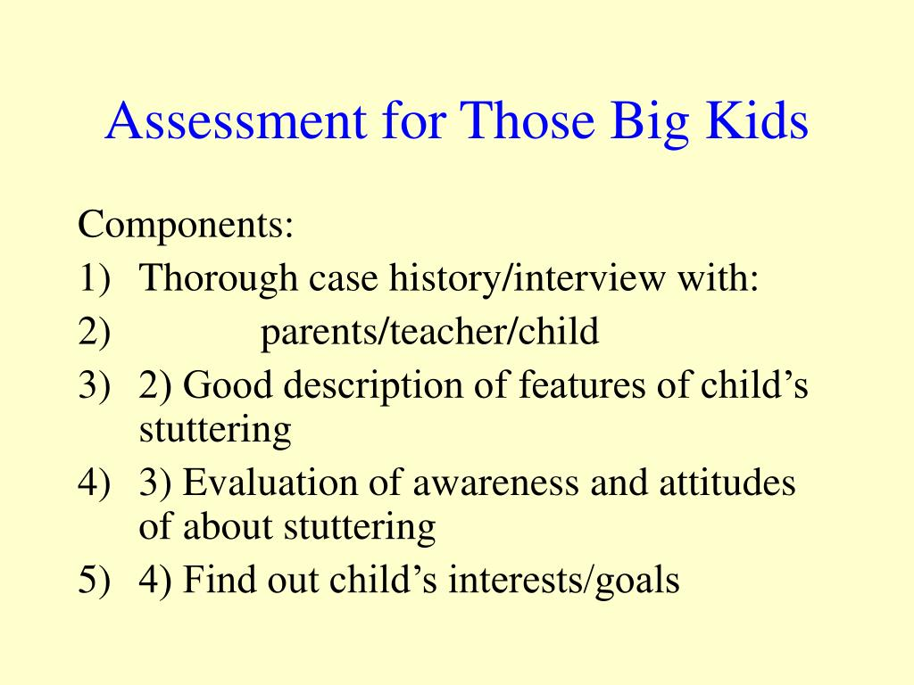Assessment for Those Big Kids