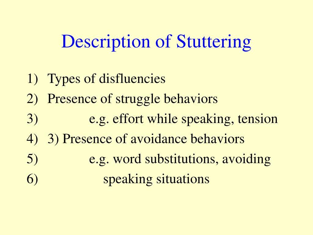 Description of Stuttering