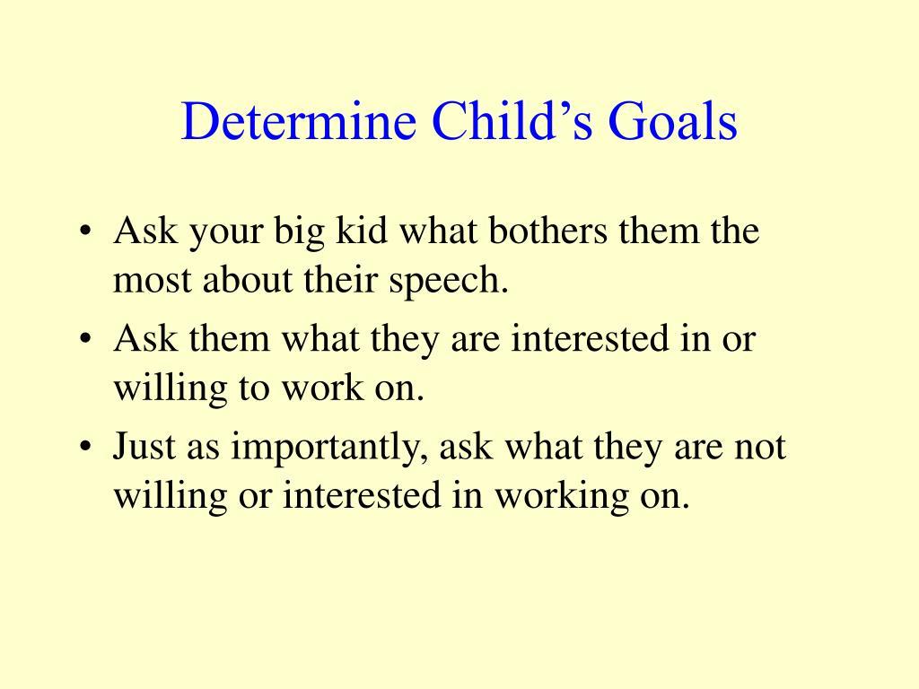 Determine Child's Goals