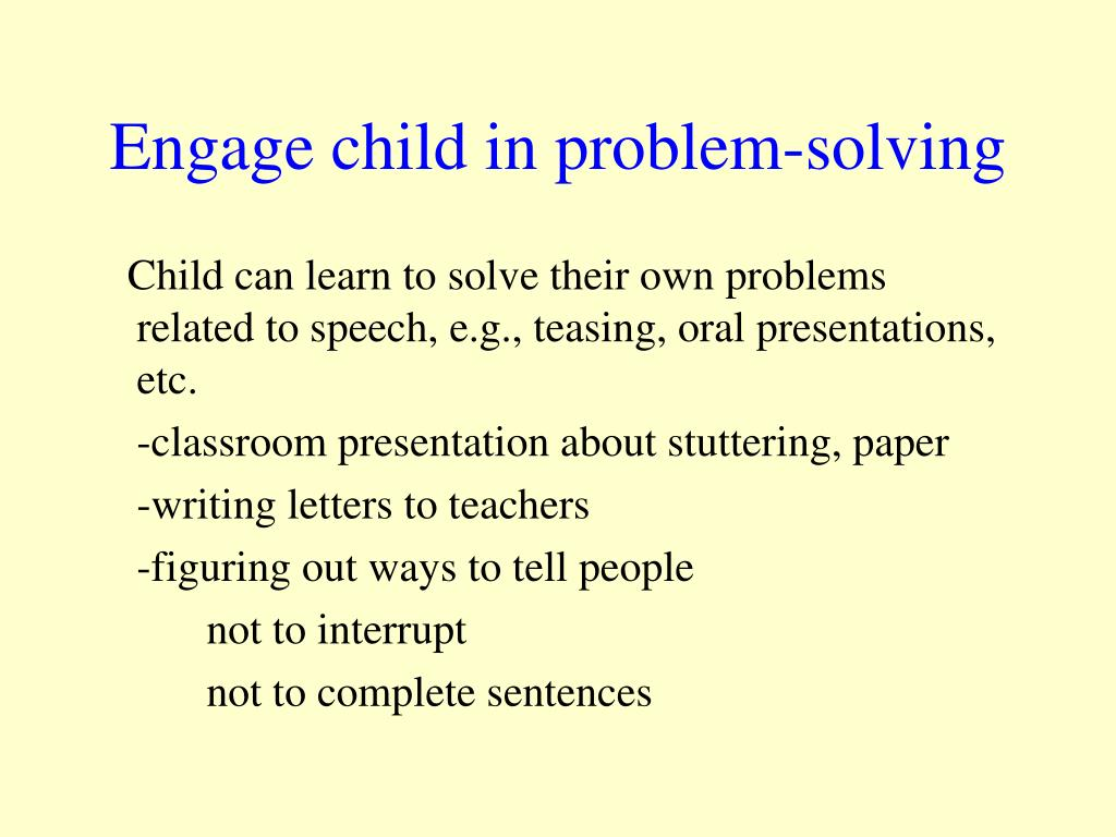 Engage child in problem-solving