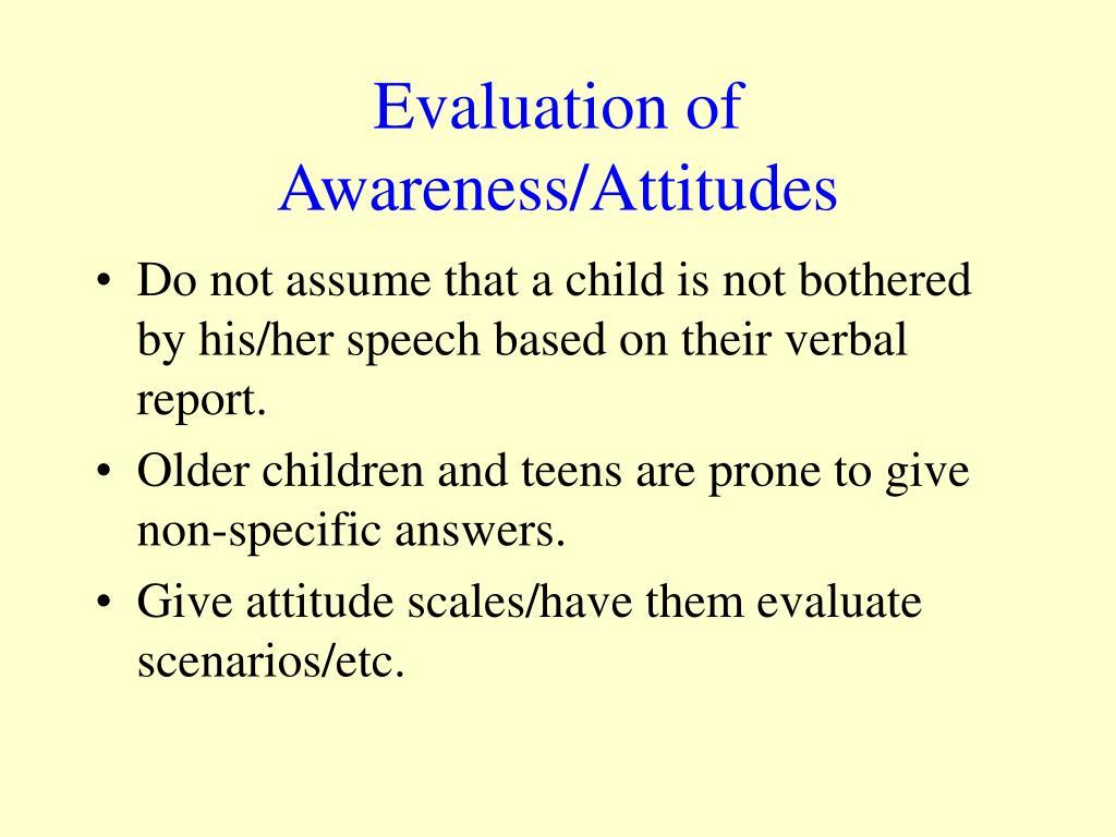 Evaluation of Awareness/Attitudes