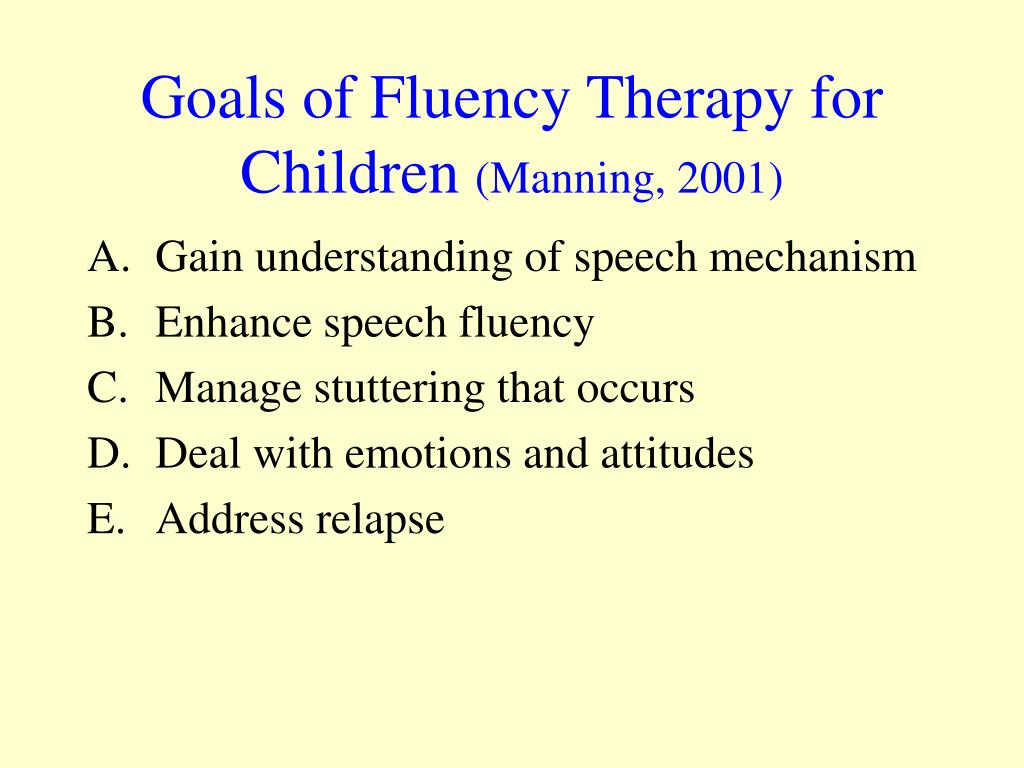 Goals of Fluency Therapy for Children