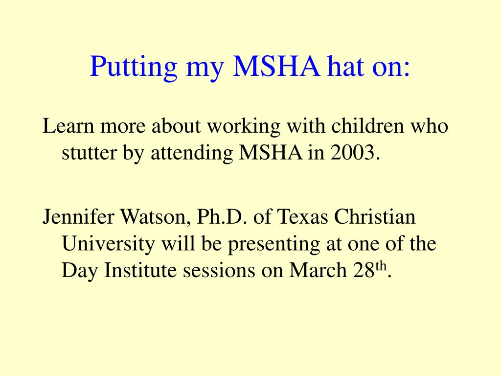 Putting my MSHA hat on:
