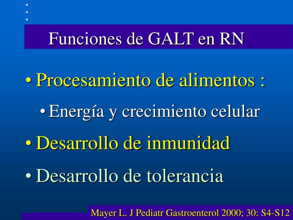 Funciones de GALT en RN
