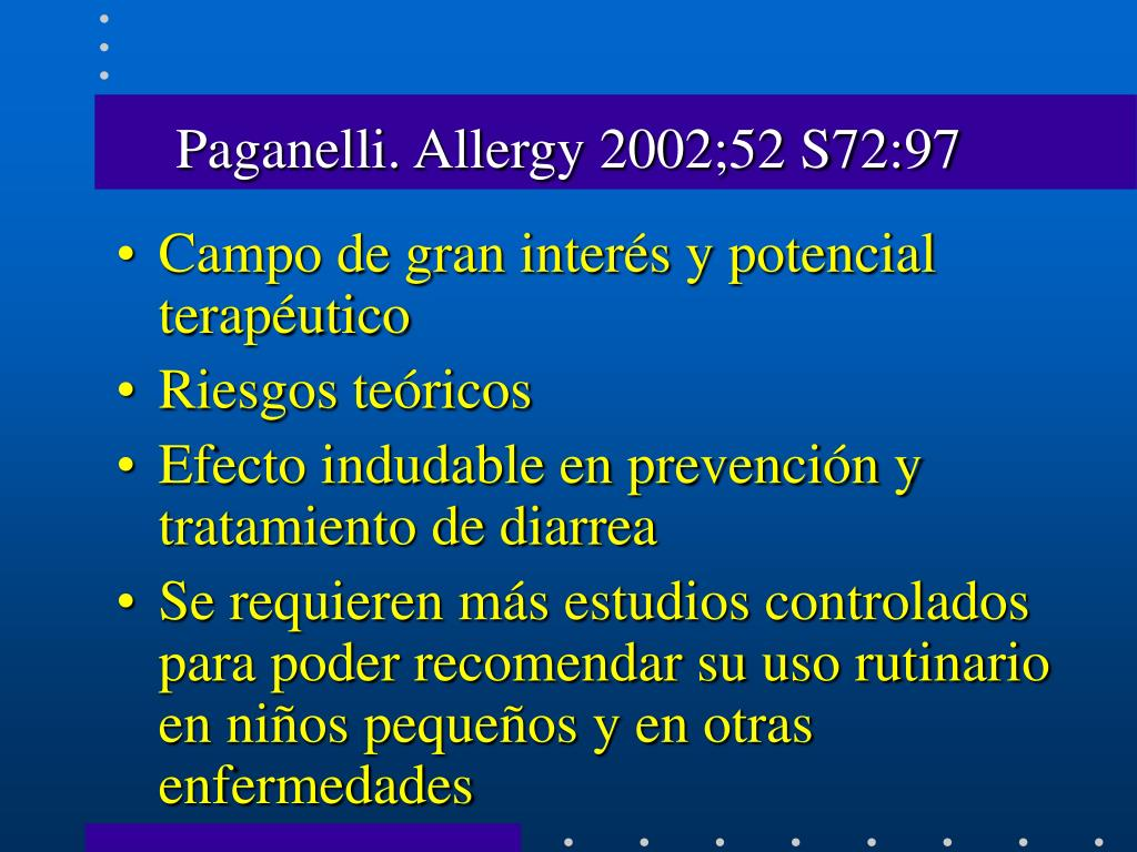 Paganelli. Allergy 2002;52 S72:97