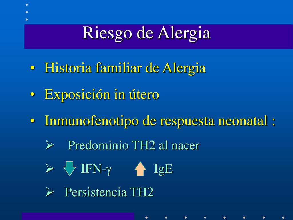 Riesgo de Alergia