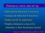 tolerancia a dosis altas de ag