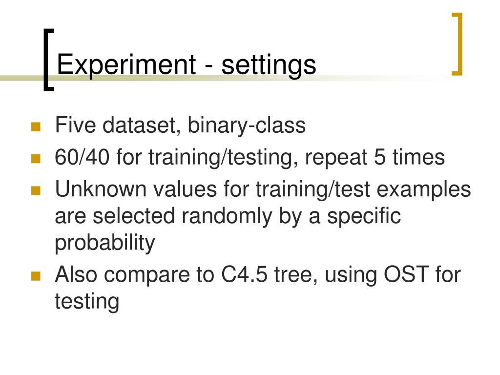 Experiment - settings
