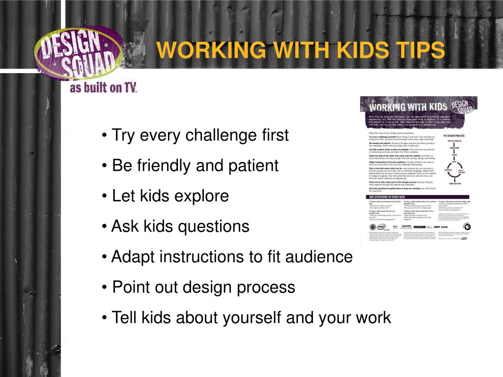 WORKING WITH KIDS TIPS