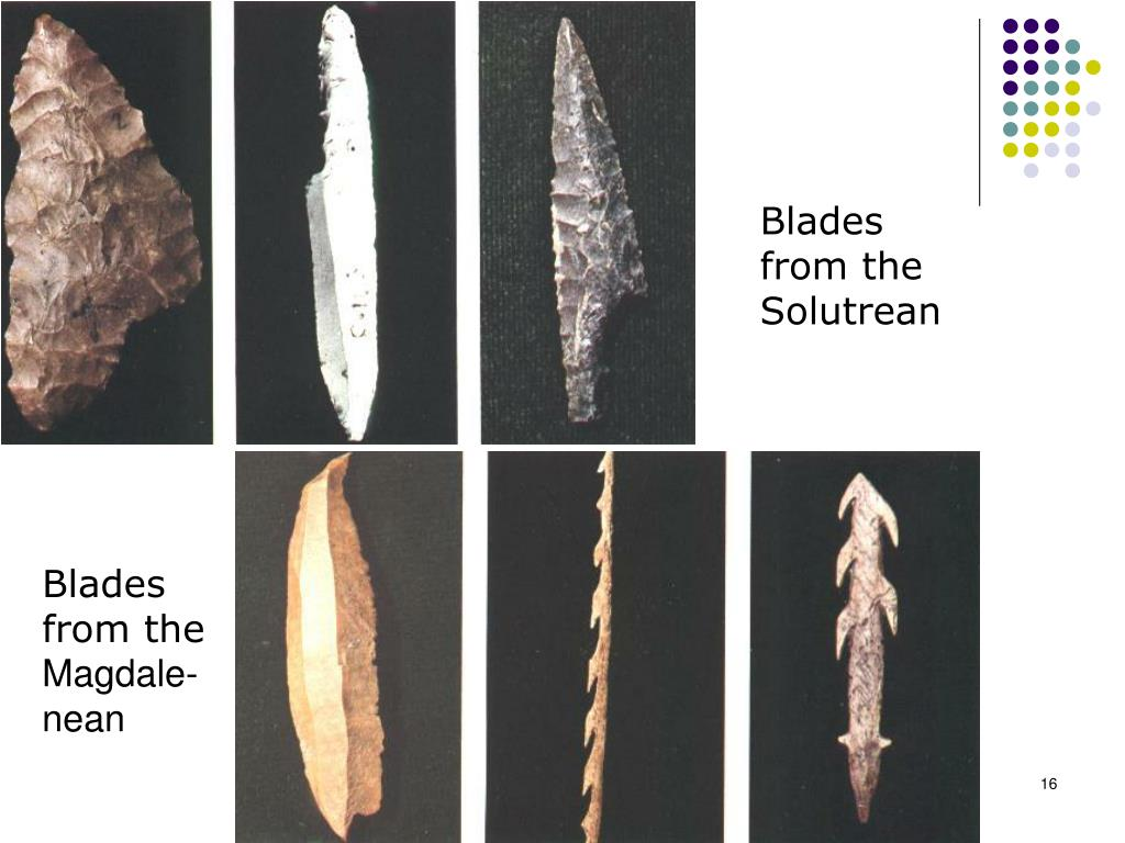 Blades from the Solutrean