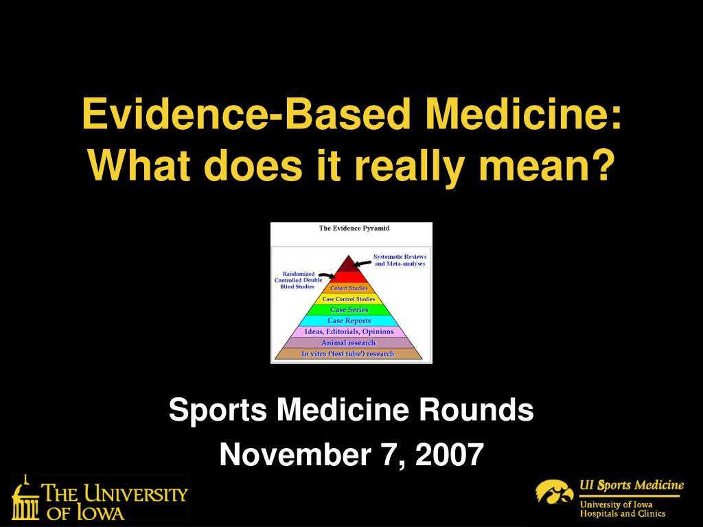 Evidence-Based Medicine: