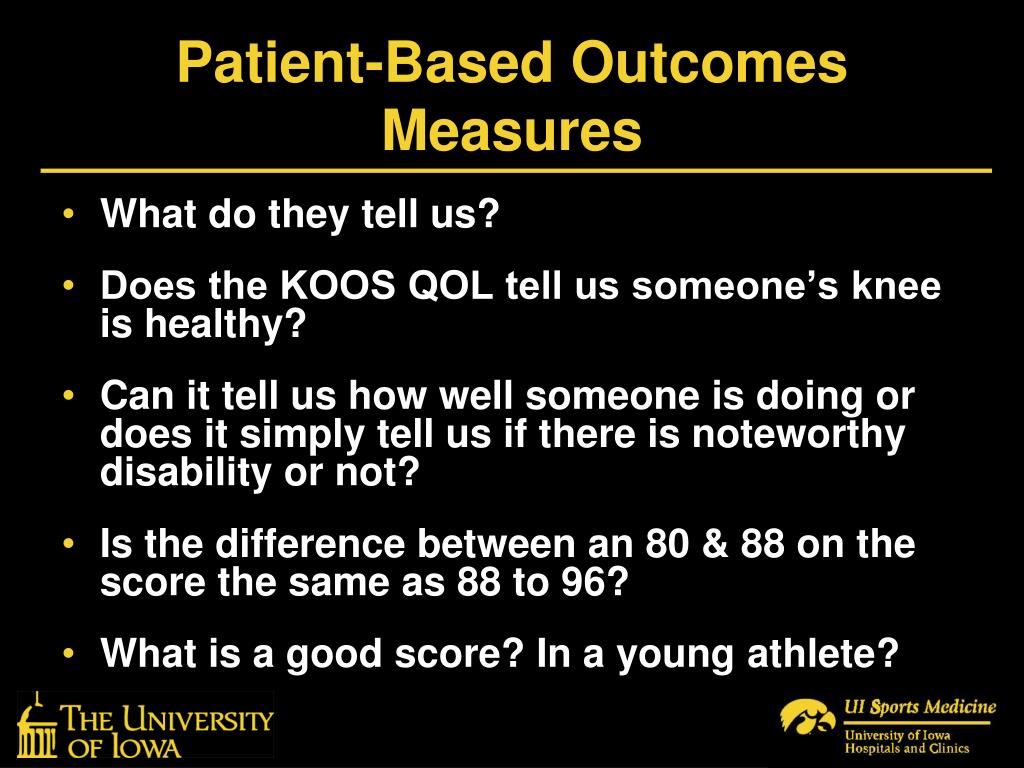 Patient-Based Outcomes Measures