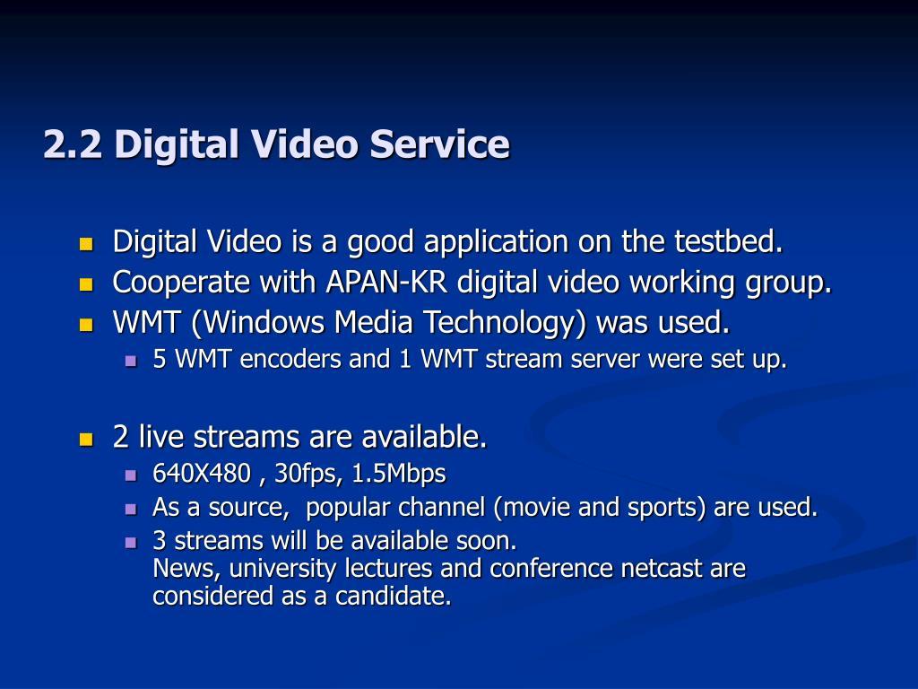 2.2 Digital Video Service