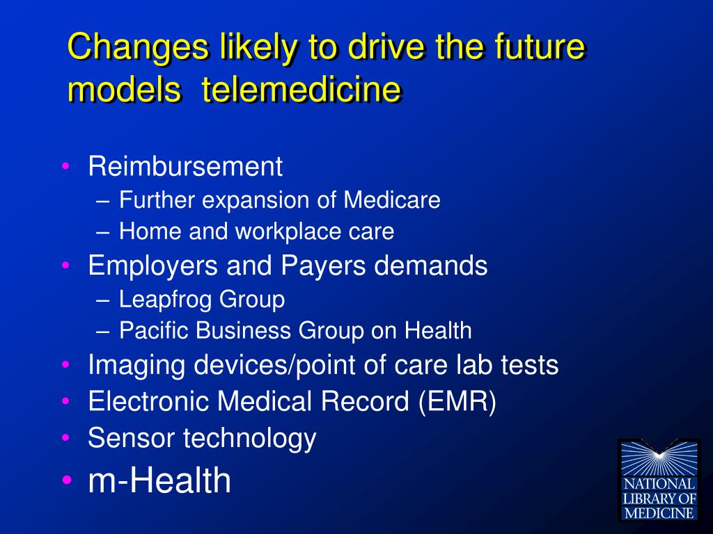 Changes likely to drive the future models  telemedicine