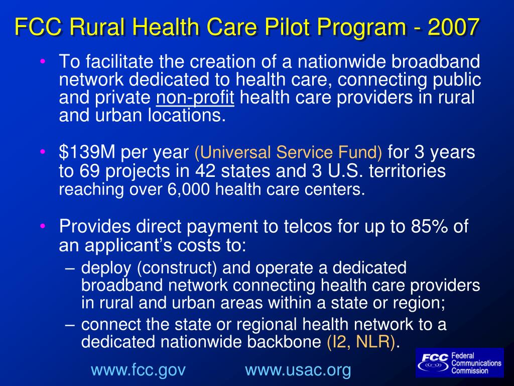 FCC Rural Health Care Pilot Program - 2007