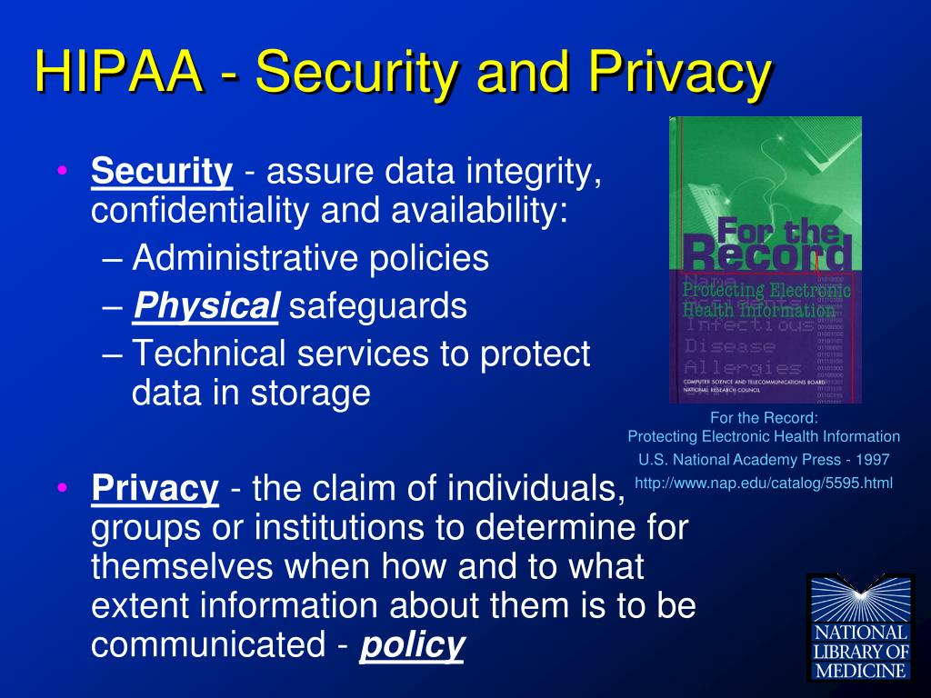 HIPAA - Security and Privacy