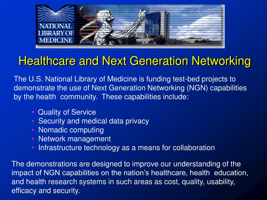 Healthcare and Next Generation Networking