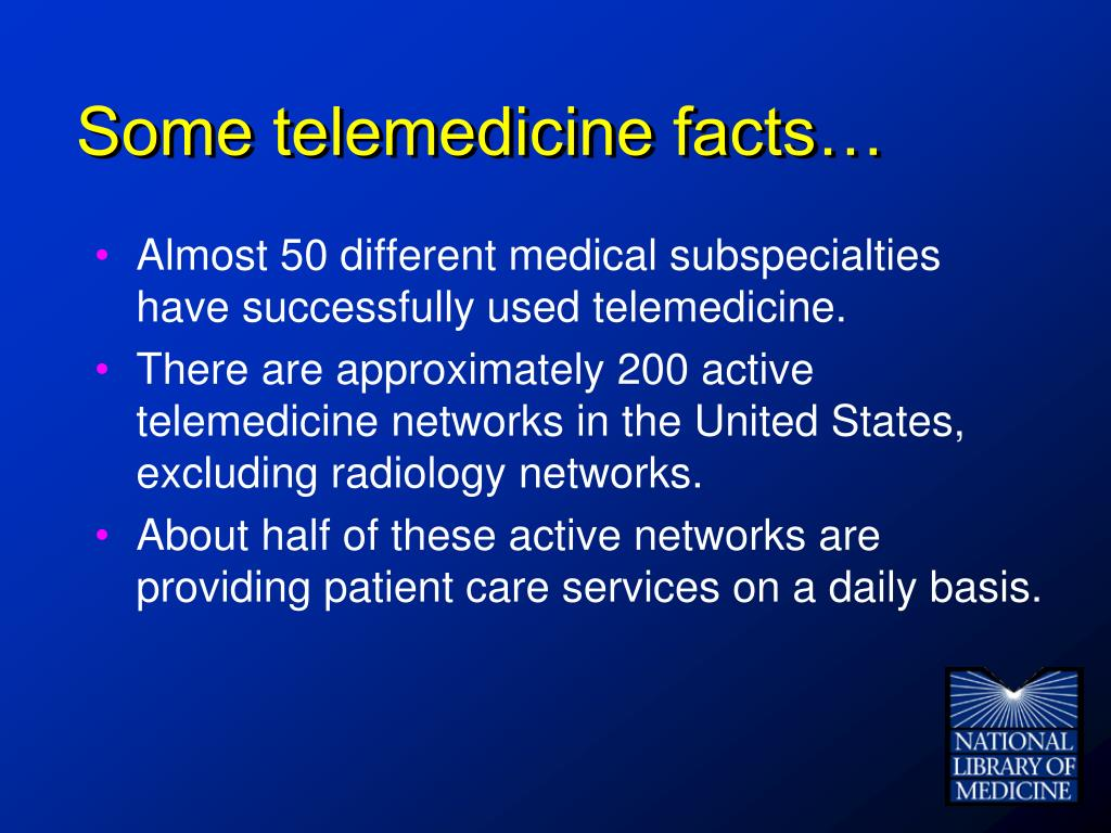Some telemedicine facts…
